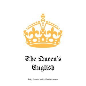 the-queens-english-lori-b-duff-grammar-police