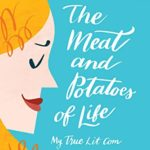 Book Review — The Meat and Potatoes of Life